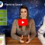 """Plants in Space"" video still"