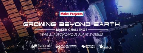 Growing Beyond Earth Maker Challenge