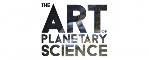 The Art of Planetary Science - University of Arizona - Lunar and Planetary Laboratory